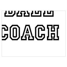 Ball Coach Poster