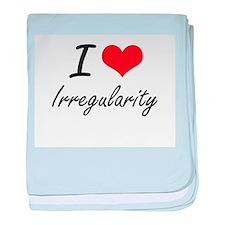 I Love Irregularity baby blanket