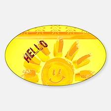 hello sunshine Decal