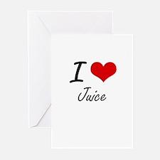 I Love Juice Greeting Cards