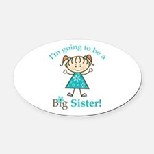 Big Sister to be Oval Car Magnet