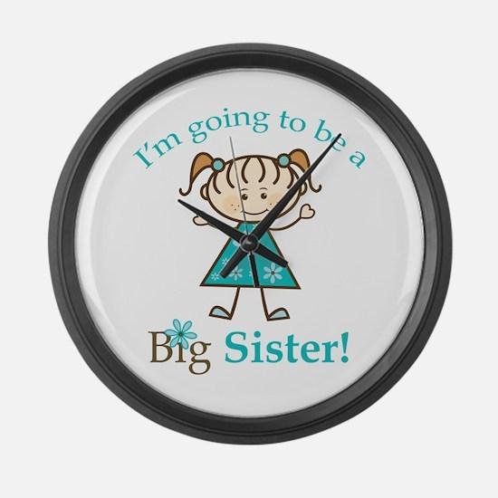 Big Sister to be Large Wall Clock