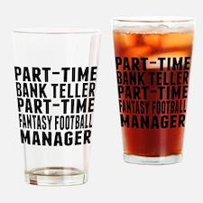 Fantasy Football Bank Teller Drinking Glass