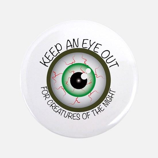 Keep Eye Out Button