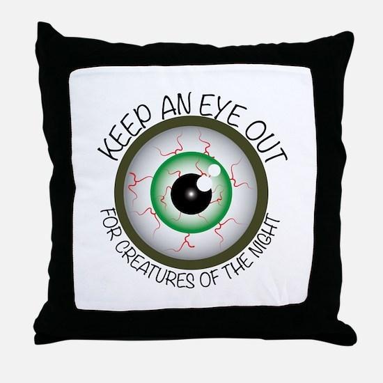 Keep Eye Out Throw Pillow