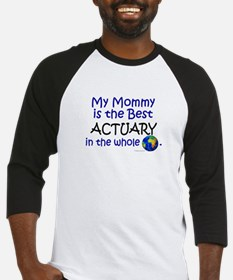 Best Actuary In The World (Mommy) Baseball Jersey