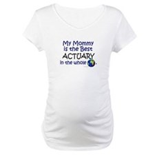 Best Actuary In The World (Mommy) Shirt