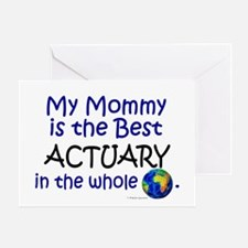 Best Actuary In The World (Mommy) Greeting Card