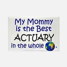 Best Actuary In The World (Mommy) Rectangle Magnet