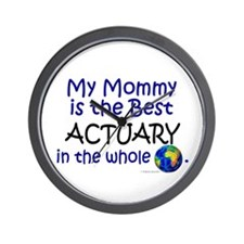 Best Actuary In The World (Mommy) Wall Clock