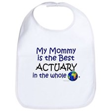 Best Actuary In The World (Mommy) Bib