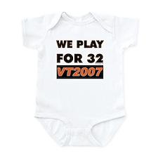 We Play For 32 Infant Bodysuit