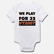 We Play For 32 Infant Bodysuit
