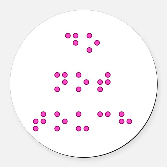 Do Not Touch in Braille (Pink) Round Car Magnet