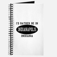 I'd Rather Be in Indianapolis Journal