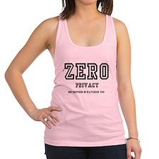 ZERO PRIVACY - BIG BROTHER IS W Racerback Tank Top