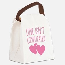 Love isn't complicated Canvas Lunch Bag