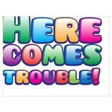 Here comes trouble Canvas Art