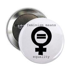"2.25"" Button (10 pack) - Feminism means equality"