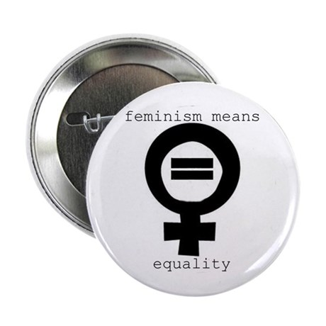 """2.25"""" Button (10 pack) - Feminism means equality"""