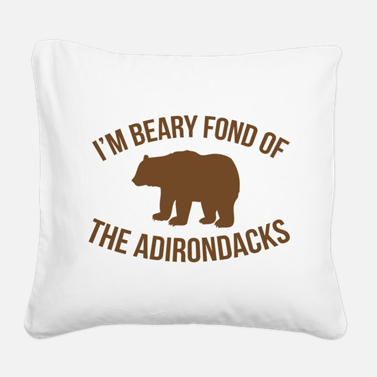 Beary Fond Adirondacks Square Canvas Pillow