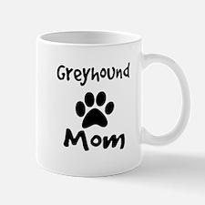 Greyhound Mom. Mugs
