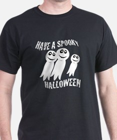 Have A Spooky Halloween T-Shirt