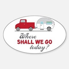 Where Shall We Go Decal