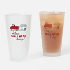Where Shall We Go Drinking Glass