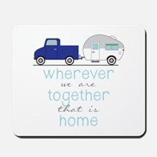 That Is Home Mousepad