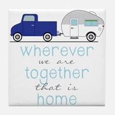 That Is Home Tile Coaster