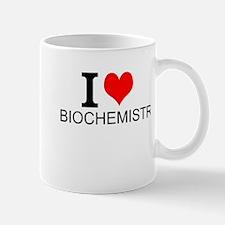 I Love Biochemistry Mugs