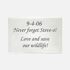 Never forget Steve-o! Rectangle Magnet