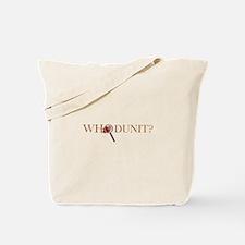 Whodunit? Tote Bag
