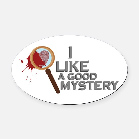 A Good Mystery Oval Car Magnet