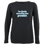 Im Silently Correcting Your Grammar. Plus Size Lon