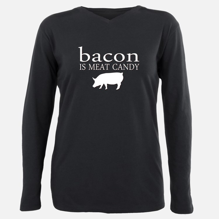 Funny - Bacon is Meat Candy! Plus Size Long Sleeve