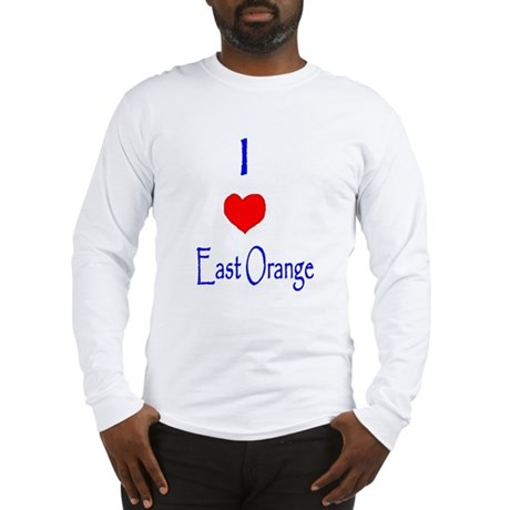 I love East Orange Long Sleeve T-Shirt