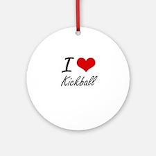 I Love Kickball Round Ornament