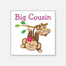 "Monkeys Girl Big Cousin Square Sticker 3"" x 3"""