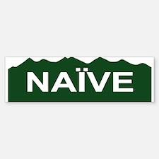 Naive Mountains Bumper Bumper Bumper Sticker