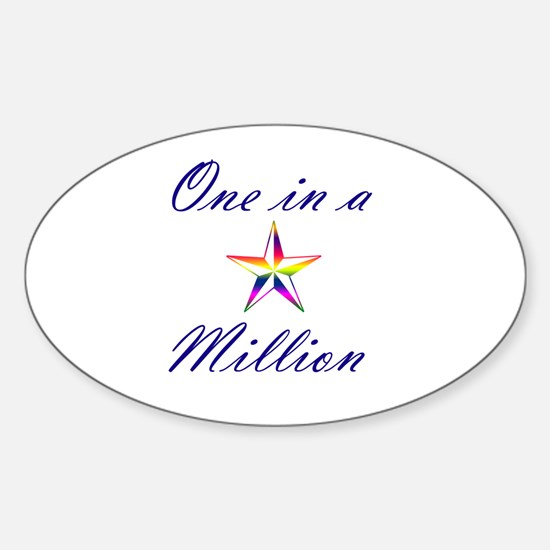 One In A Million Decal