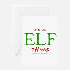 It's an Elf Thing Greeting Card
