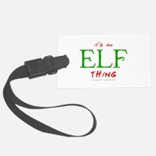 It's an Elf Thing Luggage Tag