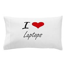 I Love Laptops Pillow Case