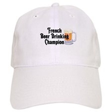French Beer Drinking Champ Baseball Cap