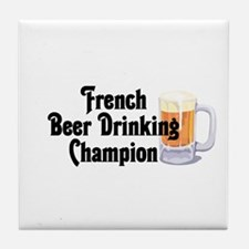French Beer Drinking Champ Tile Coaster