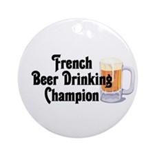 French Beer Drinking Champ Ornament (Round)