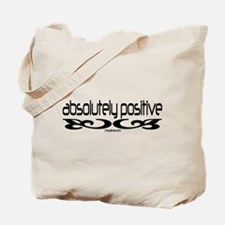 Absolutely Positive Tote Bag