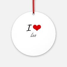 I Love Leo Round Ornament